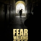 THE FEAR WALKING