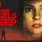 When-Angels-Sleep-netflix