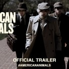 American-Animals-2018-Official-US-Trailer-HD