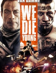 WE_DIE_YOUNG_VOD_ACE-683x1024
