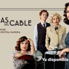 Las Chicas Del Cable (Temporada 4) [2019]