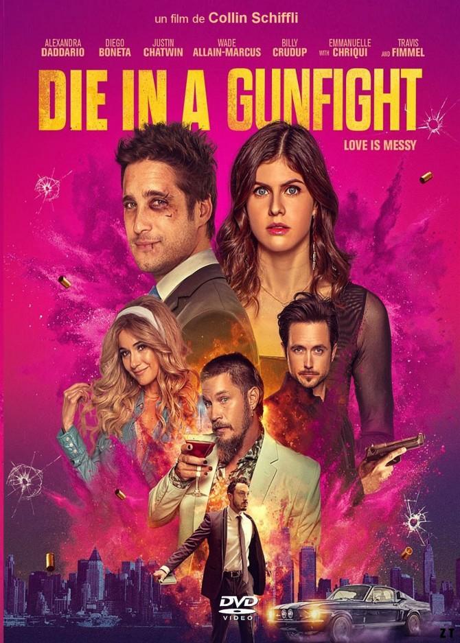 die in a gunfigh4t